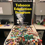 Kern County Tobacco Education Sign and Tobacco Products