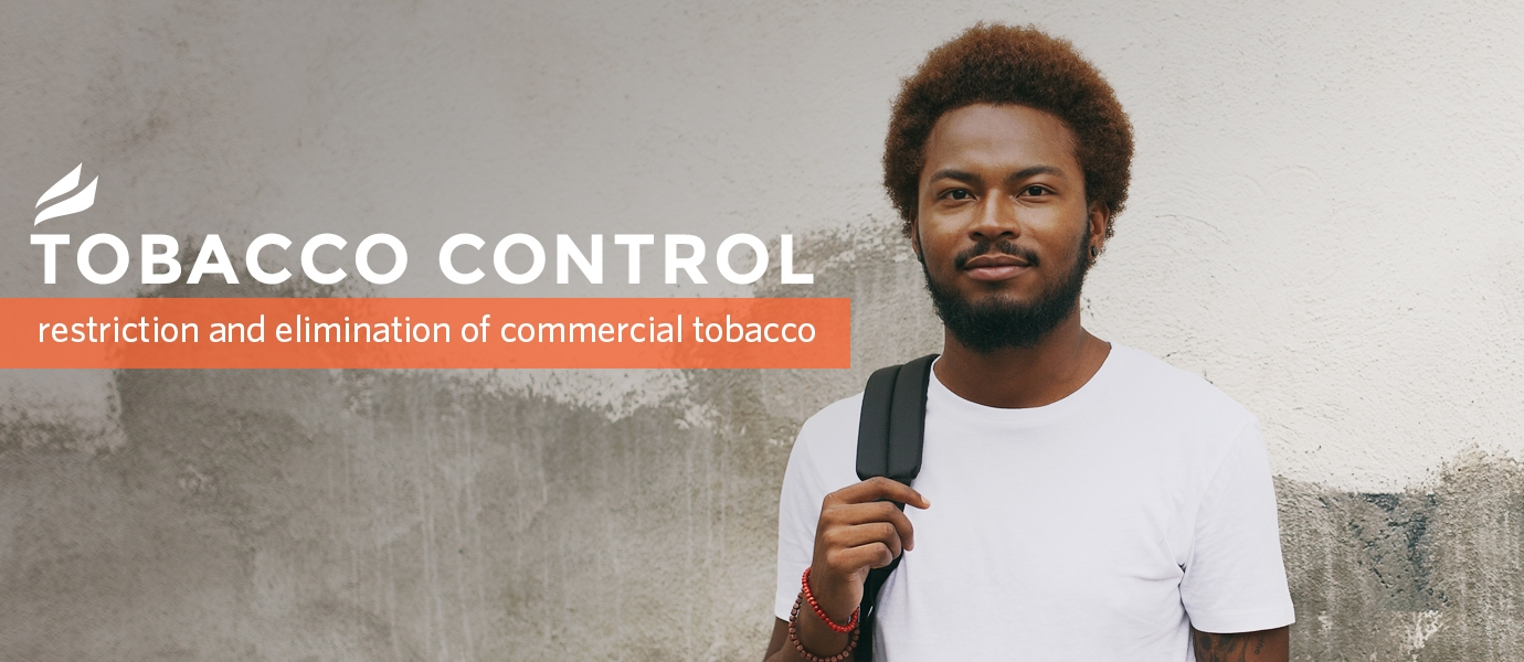 Tobacco control, restriction and elimination of commercial tobacco